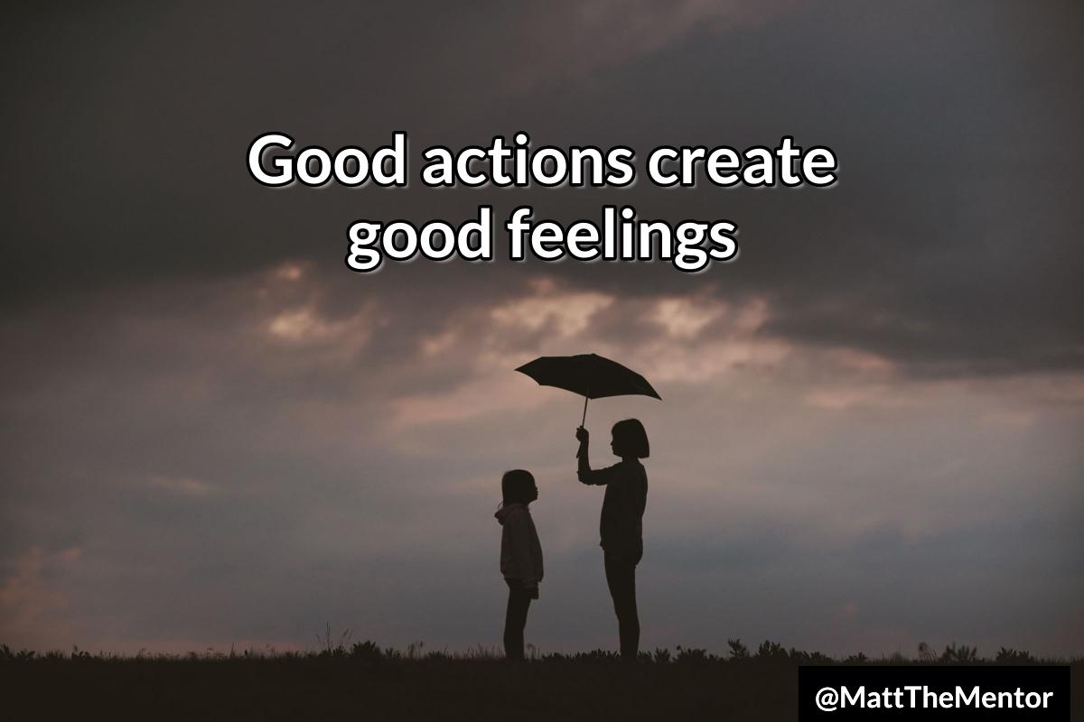 create good feelings